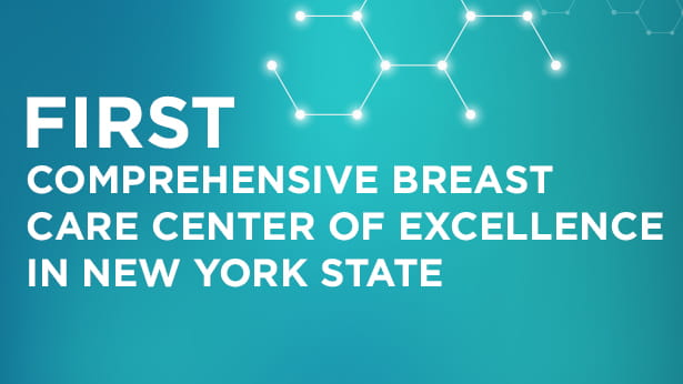First Womens Breast Care Center of Excellence in New York State