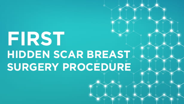 First hidden scar breast surgery procedure