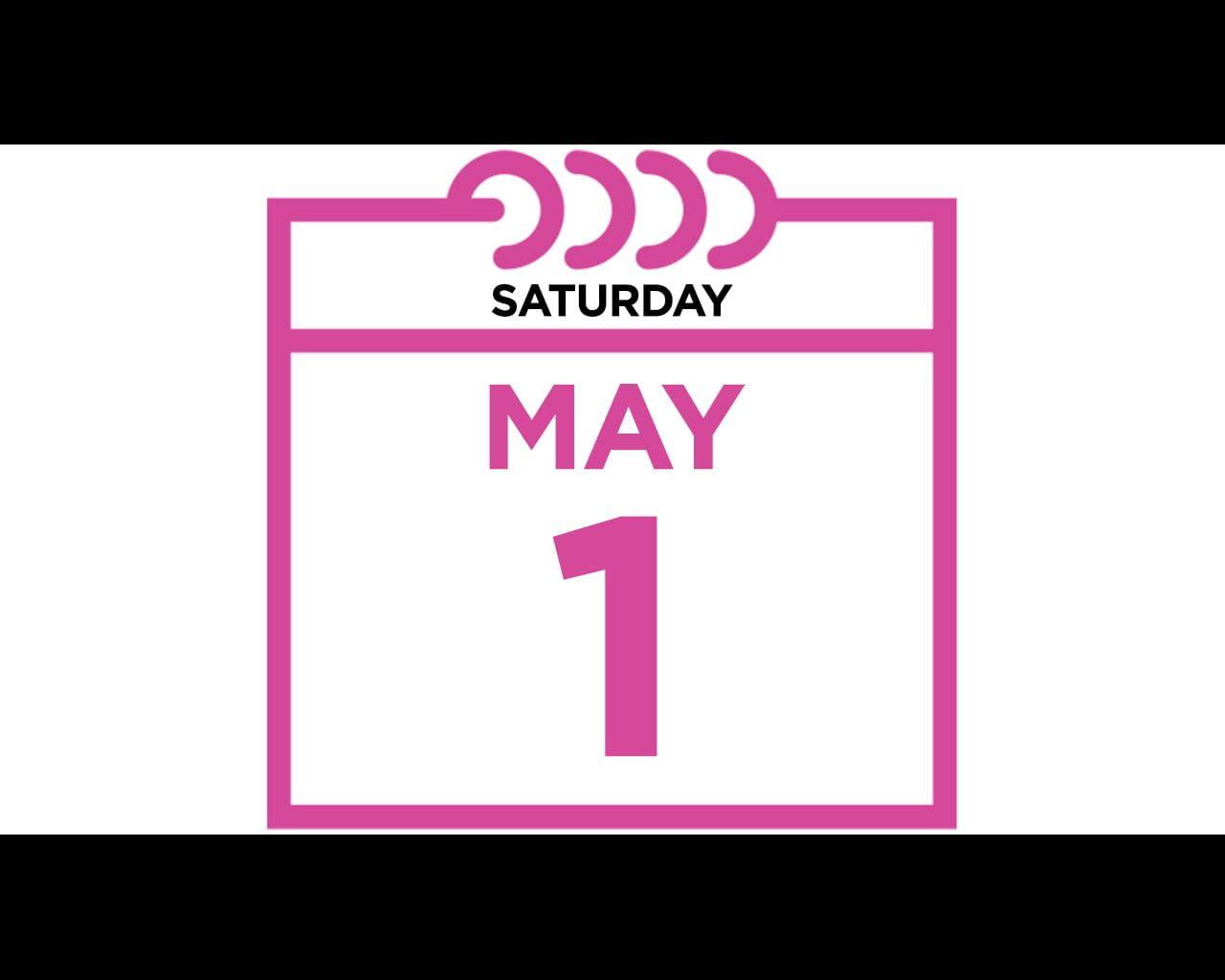 Saturday, May 1, 2021