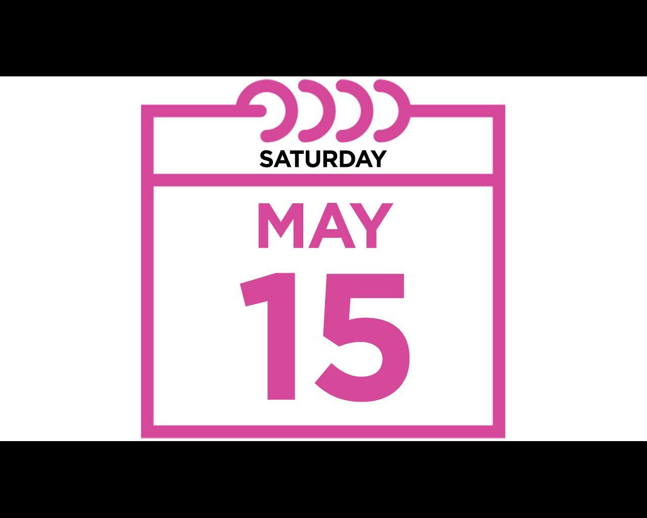 Saturday, May 15, 2021