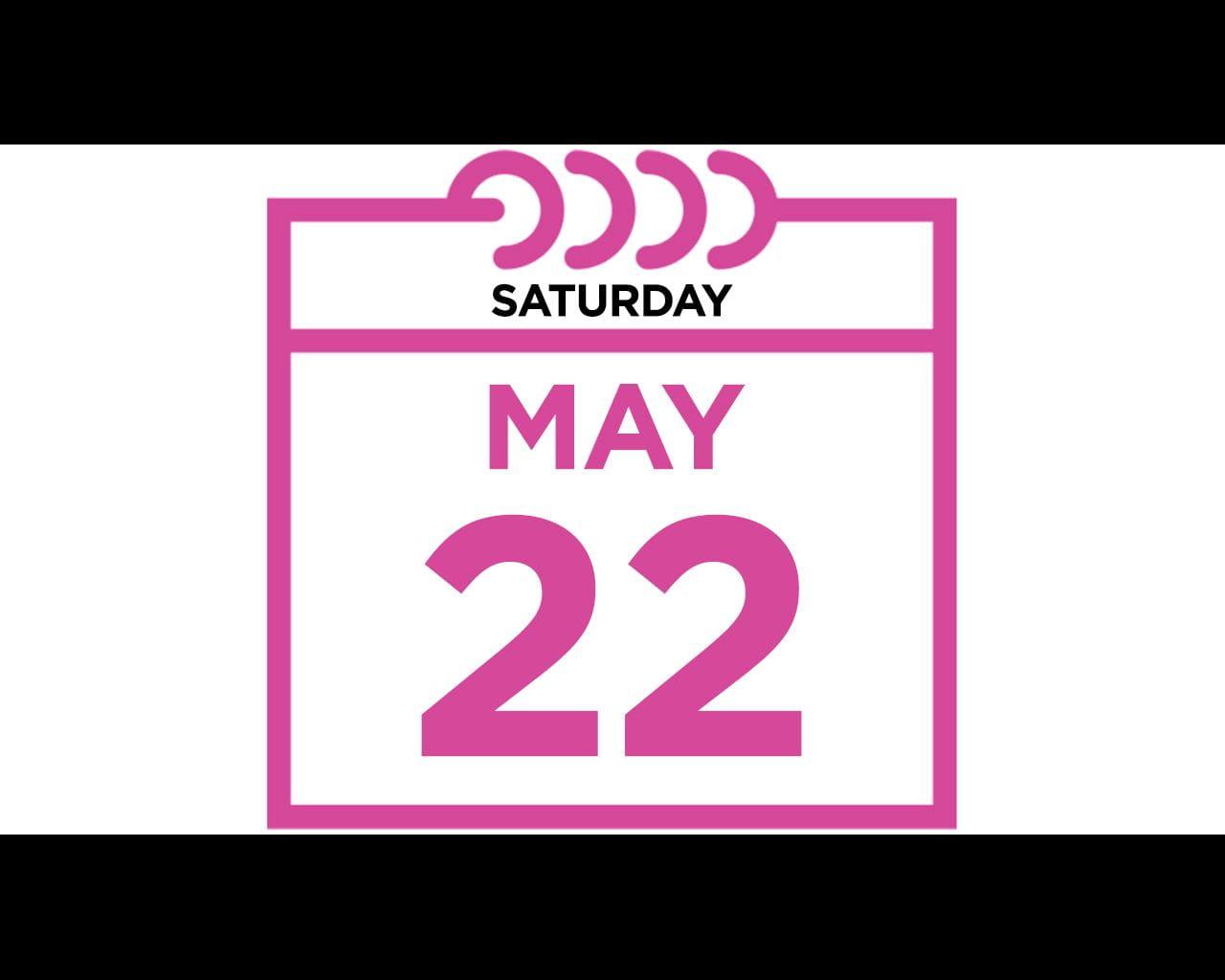 Saturday, May 22, 2021