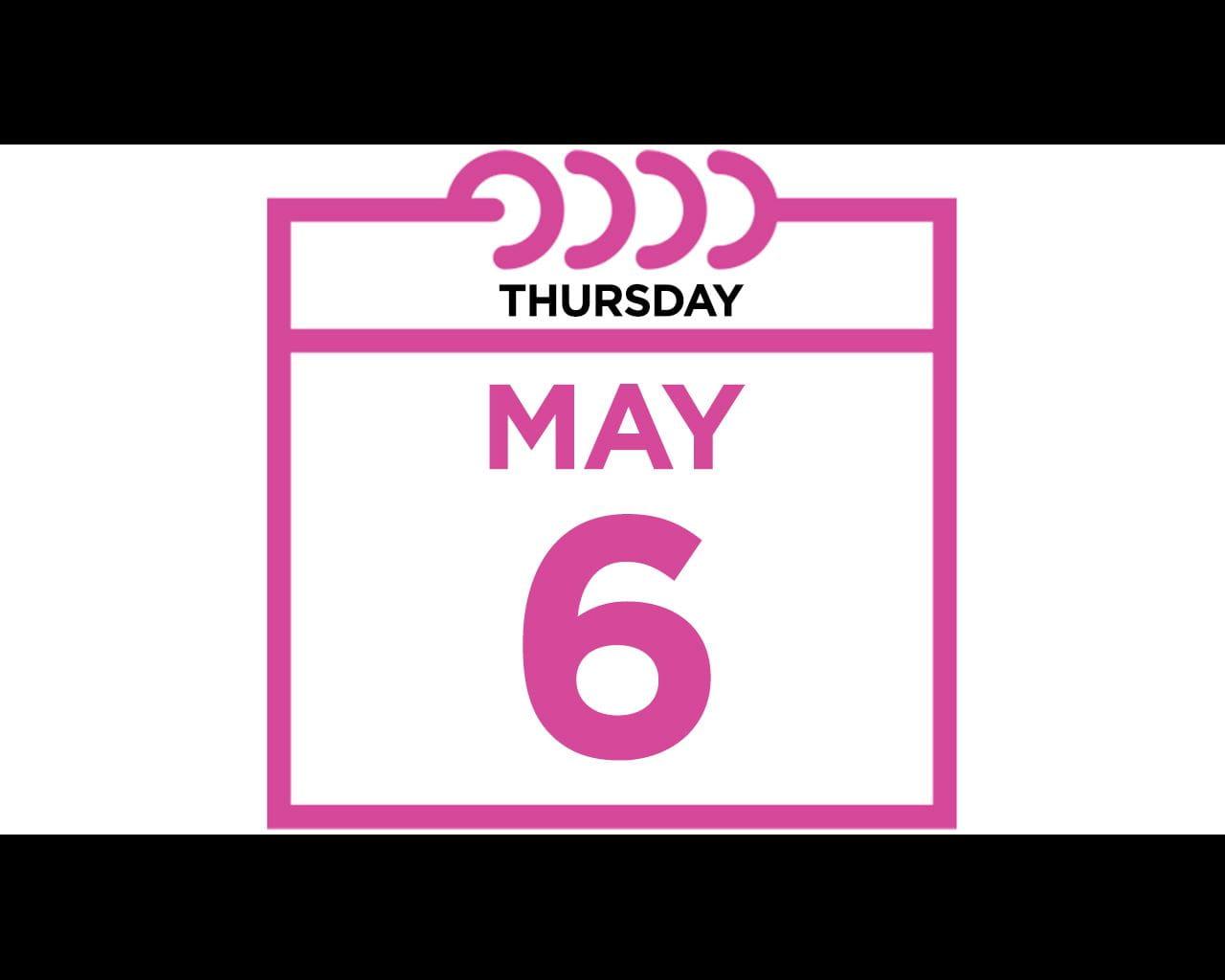 Thursday, May 6, 2021